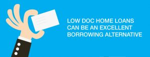 Sign saying low doc home loans can be an excellent borrowing alternative